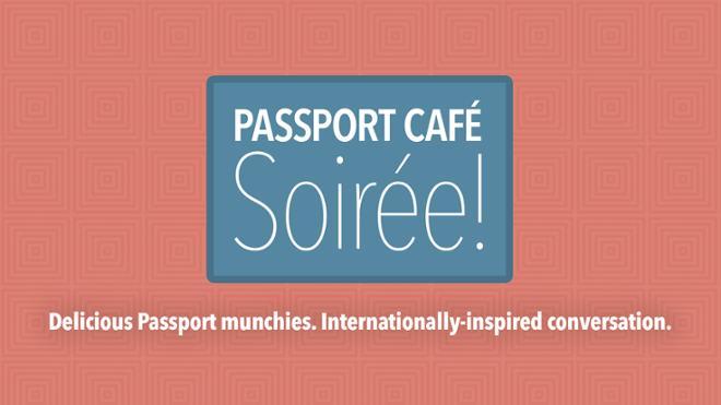 Passport Café Soirée