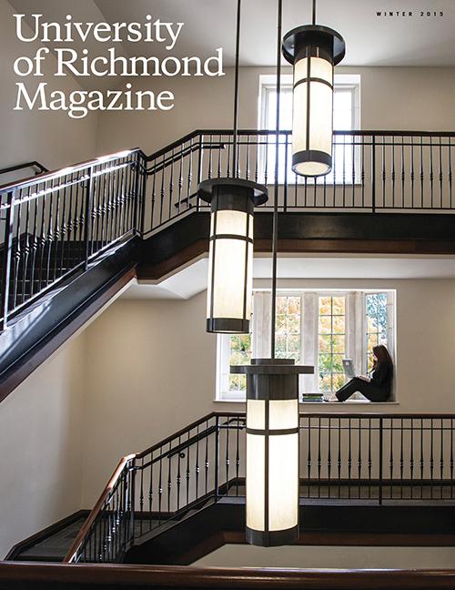 University of Richmond Magazine: Winter 2015