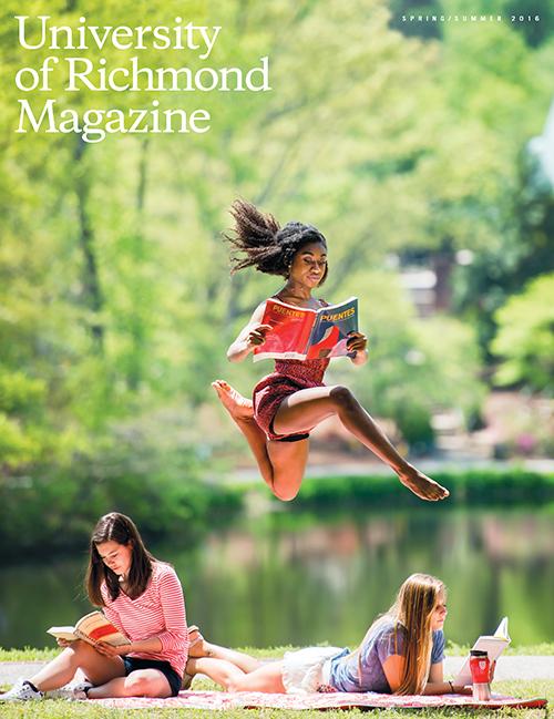 University of Richmond Magazine: Spring/Summer 2016