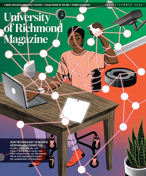 University of Richmond Magazine: Spring/Summer 2020