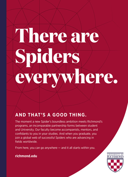 "Print ad featured in U.S. News Best Colleges Guidebook with the headline, ""There are Spiders everywhere. And that's a good thing."""