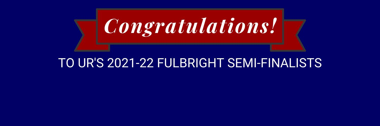 University of Richmond Announces Twenty-Three Fulbright Semi-Finalists for 2021-22
