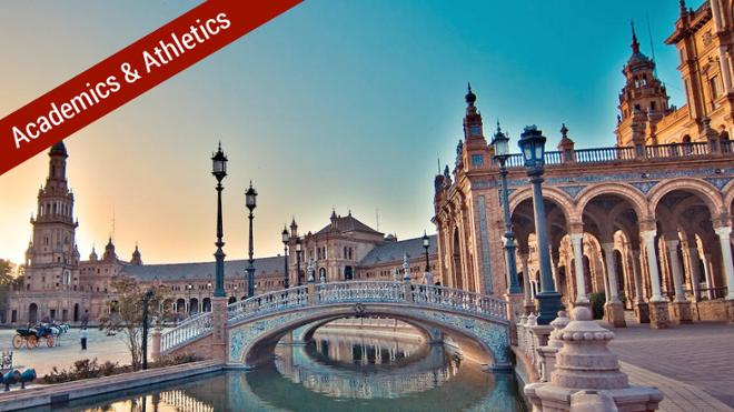 Spain: Academics and Athletics in Seville