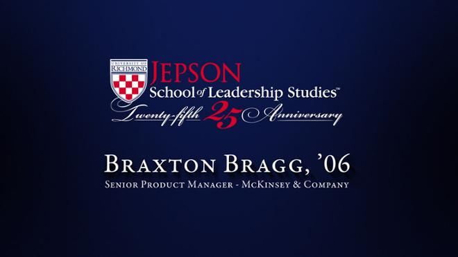 Braxton Bragg, '06 - Senior Product Manager, McKinsey & Company