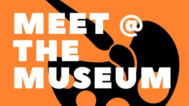 Meet @ the Museum!